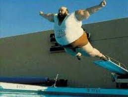 My gut's telling me this is going to be one belly flop that won't soon be forgotten.